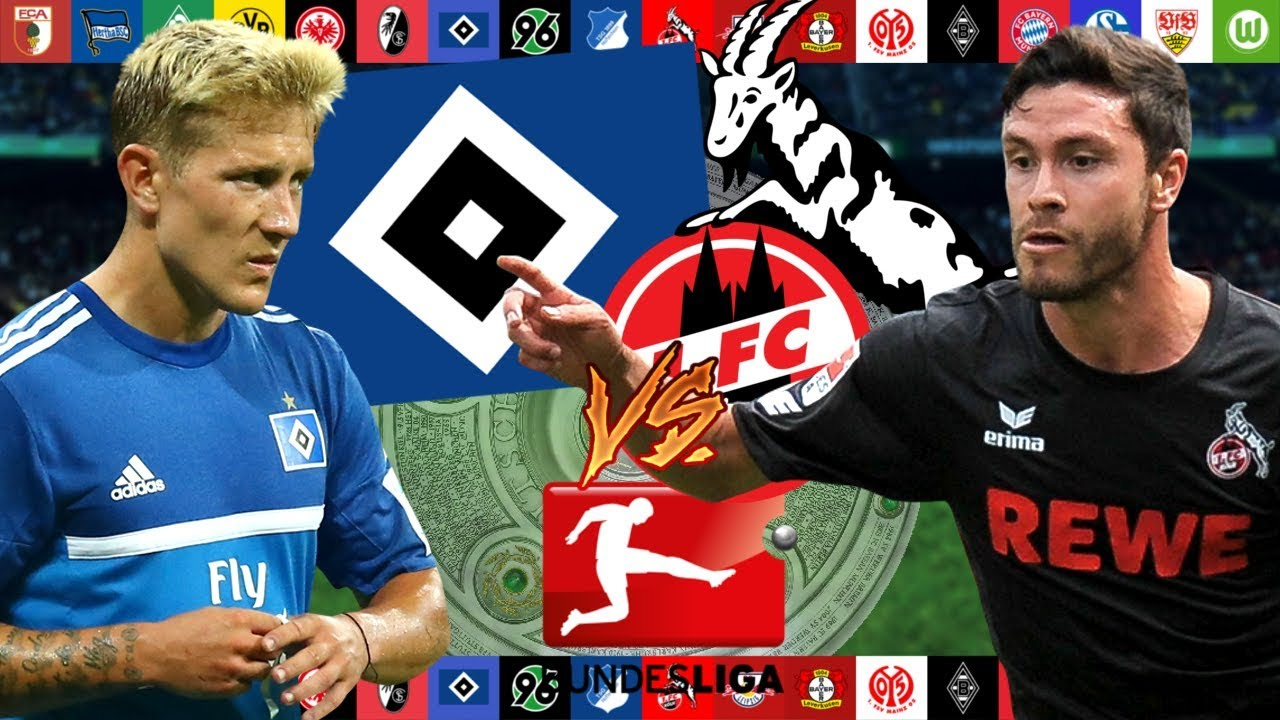 Hamburg Köln Bundesliga