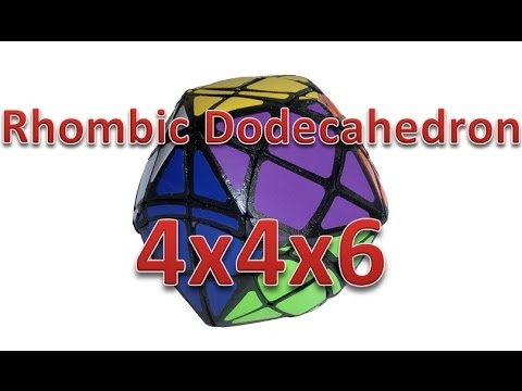 Rhombic Dodecahedron 4x4x6