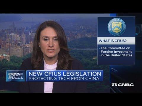 Breaking down new CFIUS rules