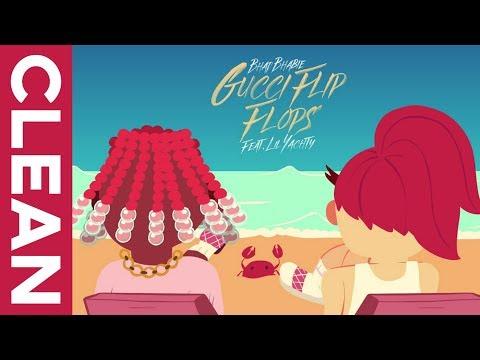 "BHAD BHABIE - ""Gucci Flip Flops"" (Clean) feat. Lil Yachty"