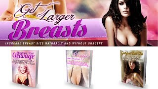 Get Larger Breast Review - Does It really 100% Work or Scam?