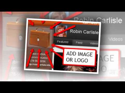 YouTube Makeovers By Robin Carlisle Communications - Get Your New YouTube Skin On!