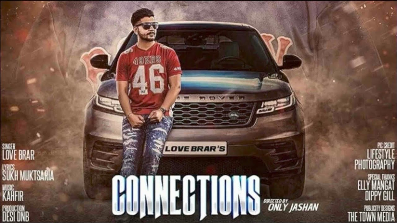 Connections (Full Video) Love Brar feat. Elly Mangat | Latest Punjabi Songs 2017