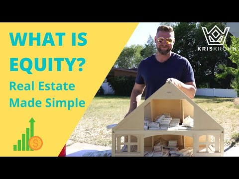 What is Equity: Real Estate Made Simple