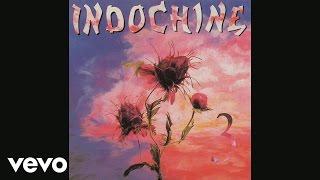 Indochine - Le train sauvage (Audio)