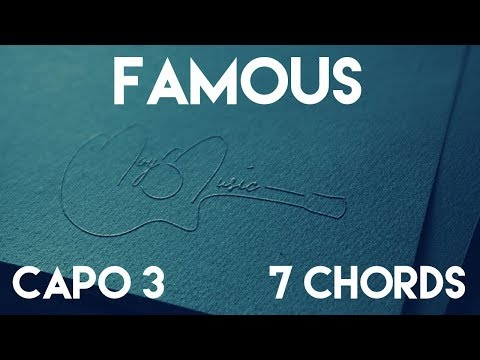 How To Play Famous by Mason Ramsey | Capo 3 (7 Chords) Guitar Lesson