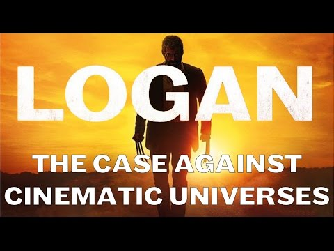 Logan and the Case Against Cinematic Universes