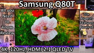 Samsung Q80T 4K 120Hz QLED TV with HDMI 2.1 IN DEPTH REVIEW