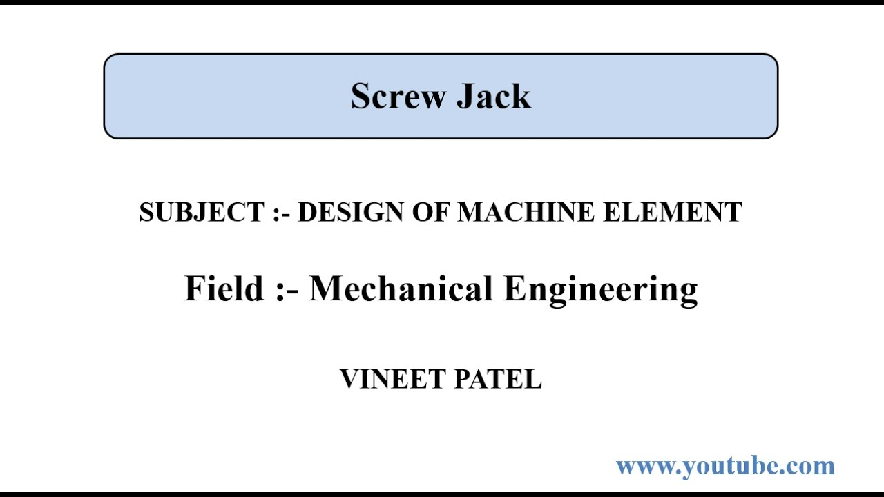 Design of Screw Jack