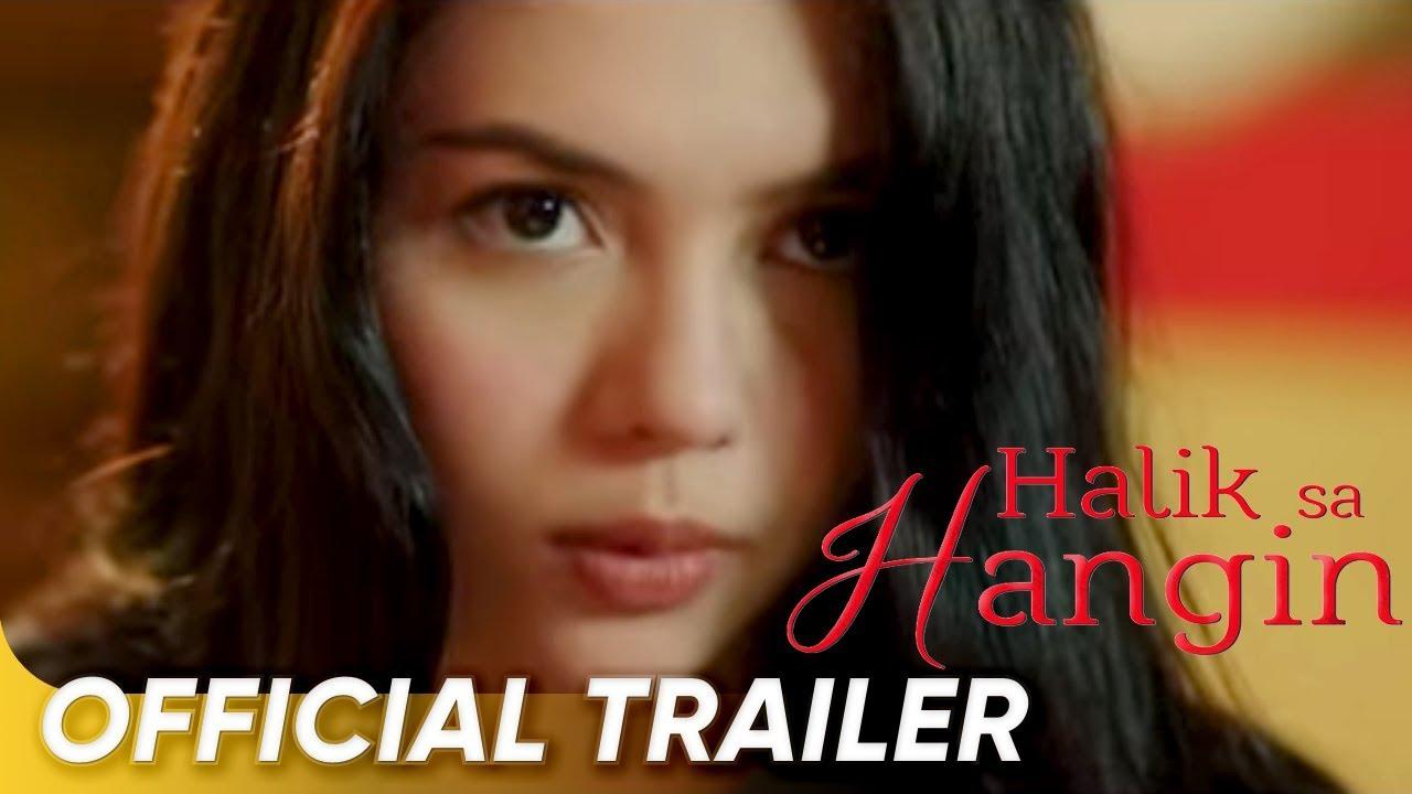Official Trailer   'Halik Sa Hangin'   Julia Montes, Gerald Anderson, and JC De Vera