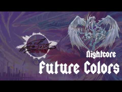 Nightcore - Future Colors - Yugioh 5D's ED5 - w/ Visualization