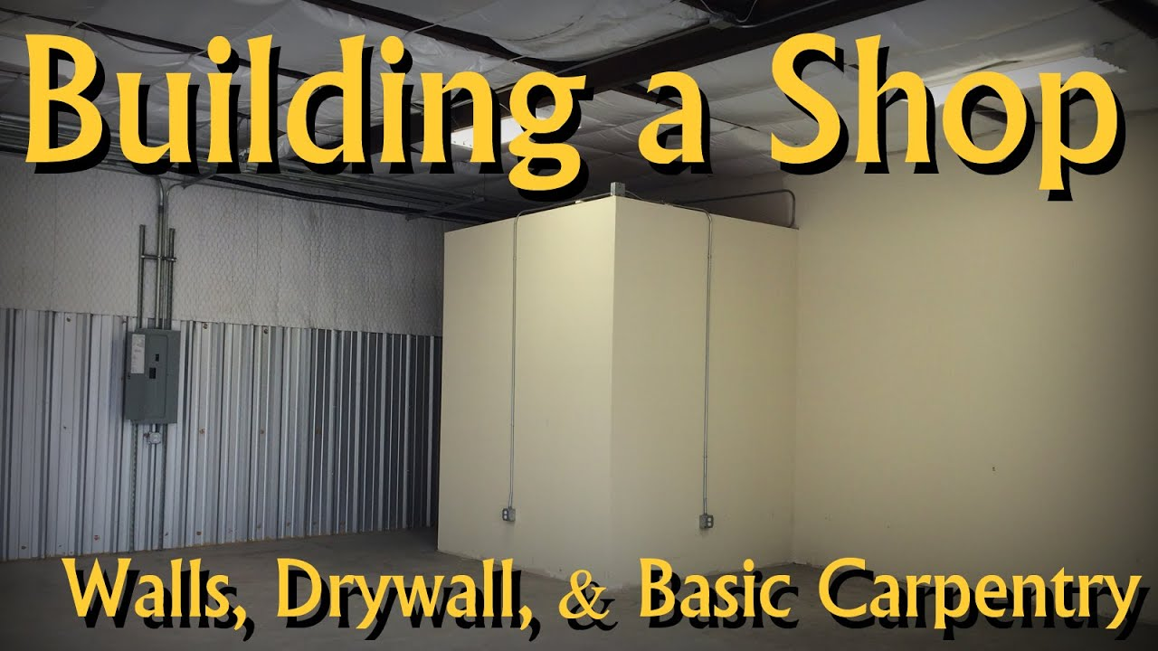 building an office in my woodworking shop walls drywall mudding paint youtube building an office