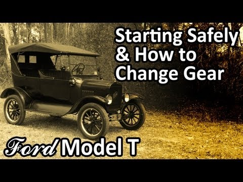 Ford Model T - Starting Safely & How to Change Gear