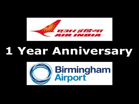 Air India Celebrates it's 1 Year Anniversary flying from Birmingham Airport