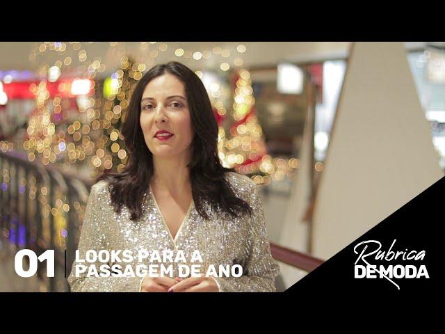 RUBRICA DE MODA 01- looks de passagem de ano