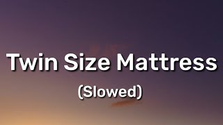 The Front Bottoms - Twin Size Mattress (Slowed  Lyrics) It's no big surprise you turned out this way