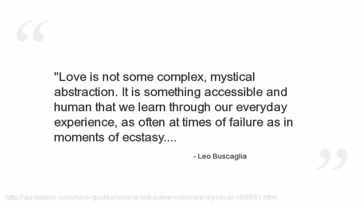 Leo Buscaglia Love Quotes Leo Buscaglia Quotes  Youtube