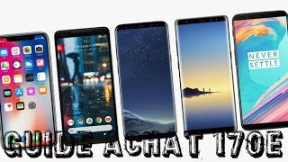 Guide d'achat smartphones à 170E JUIN 2019