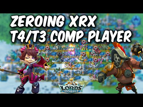 ZEROING XRX PLAYER WITH T4/T3 Troops Comp - Lords Mobile