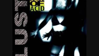 The Lords of Acid - I Sit on Acid (Sit on Your Face Mix)