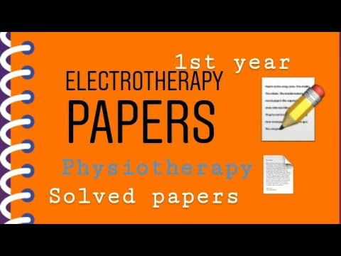 Electrotherapy part 1 papers for B.p.t. #physiotherapy #papers #book #exam