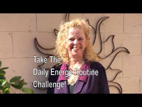 Day 1 of the Daily Energy Routine Challenge with Donna Eden!
