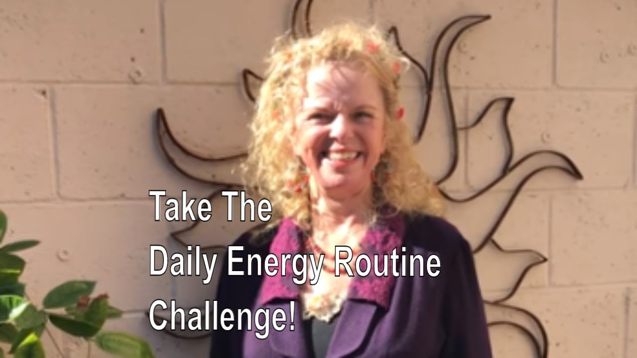 Day 1 Of The 28 Day Daily Energy Routine Challenge With