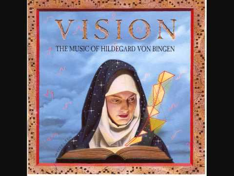 03 Vision [O Euchari In Leta Via] - Vision - Hildegard Von Bingen