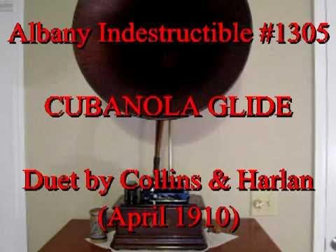 Cubanola Glide by Collins & Harlan (April 1910)