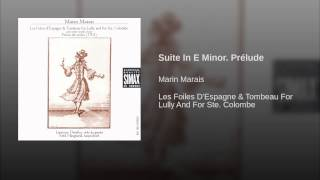 Suite In E Minor. Prélude