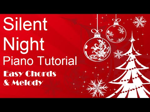 Silent Night Easy Piano Tutorial  For Beginners  - Chords And Notes