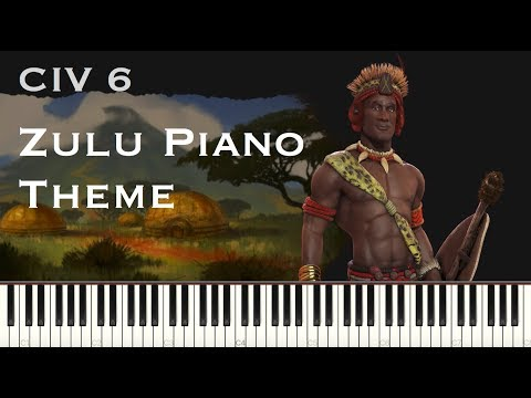 Civilization 6 Zulu Industrial theme - Piano cover