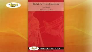 Ballad For Tenor Saxophone - Concert Band - Daniels - Tierolff