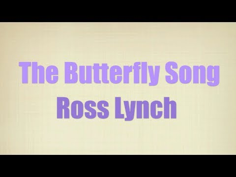 Austin & Ally - The Butterfly Song (Lyrics)