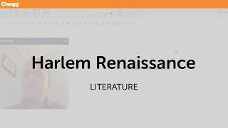 Harlem Renaissance | Literature | Chegg Tutors