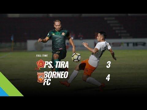 [Pekan 17] Cuplikan Pertandingan PS.TIRA vs Borneo FC, 20 Juli 2018 Mp3