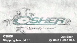 Osher Stepping Around EP Official Video