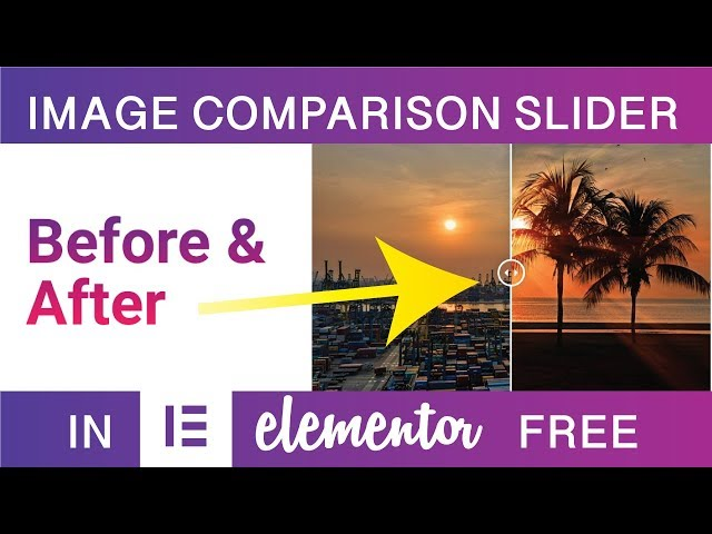 How To Add a FREE Before & After Image Comparison Slider in Elementor
