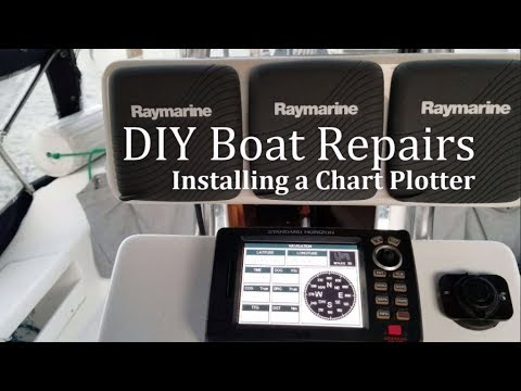DIY Boat Repairs - Installing the Chart Plotter