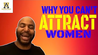 How Attraction Works (Alpha Male Strategies)