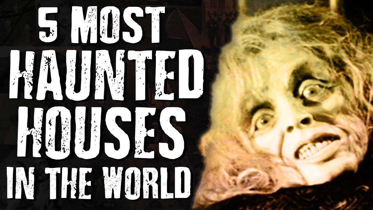 haunted most houses