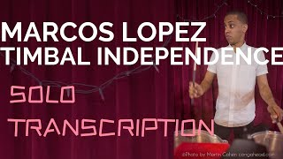 MARCOS LOPEZ-Timbal Independence SOLO TRANSCRIPTION