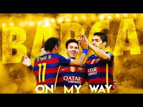 Messi - Suarez - Neymar | MSN ► On My Way ● The Greatest Football Trio ● FHD