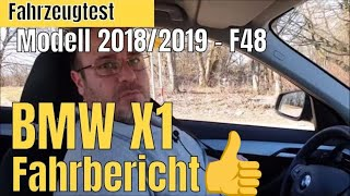 BMW X1 F48 2018/2019 Fahrzeugtest & Fahrbericht