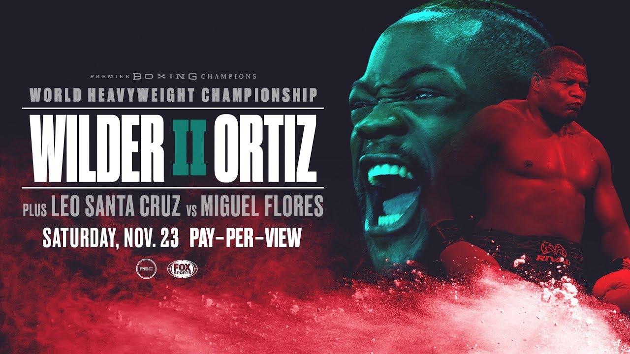 Deontay Wilder vs Luis Ortiz II