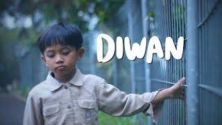 DIWAN - SHORT FILM ( Penyesalan Seorang Kakak )