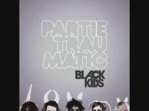 Black Kids - Listen To Your Body Tonight