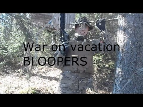 War On Vacation BLOOPERS
