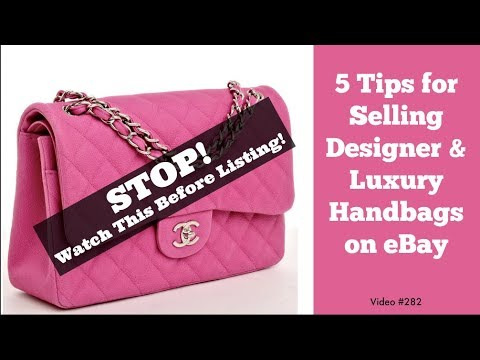 5 Tips for Selling Designer and Luxury Handbags on eBay