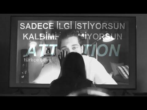 Charlie Puth - Attention ( Türkçe...
